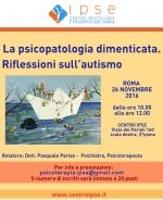 Seminario gratuito: La Psicopatologia dimenticata. Riflessioni sull'autismo